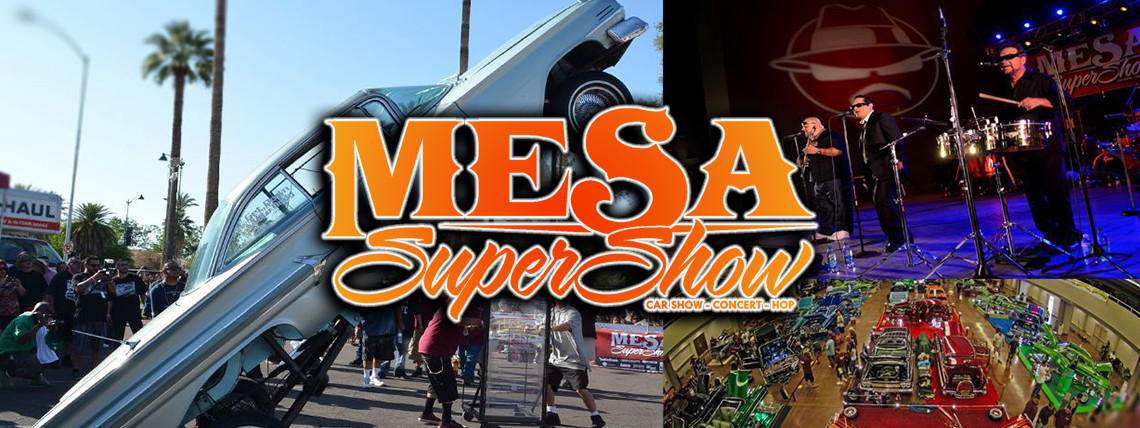 2022 Mesa Super Show