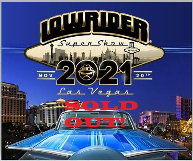 Due to unprecedented demand for exhibitor space, the 2021 Las Vegas Supershow is SOLD OUT. You can apply to have your vehicle added to a waiting list by emailing Lowrider@joeray.biz , or you may also consider exhibiting at our Lowrider Supershow on October 2, 2021 in Scottsdale, Arizona.