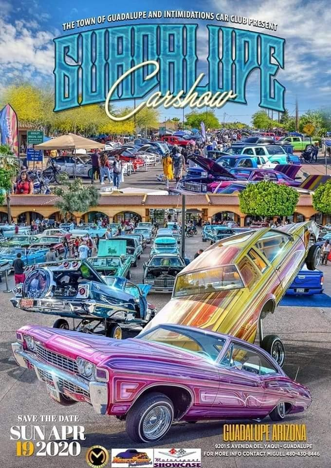 2020 Guadalupe Car Show Sunday, April 19